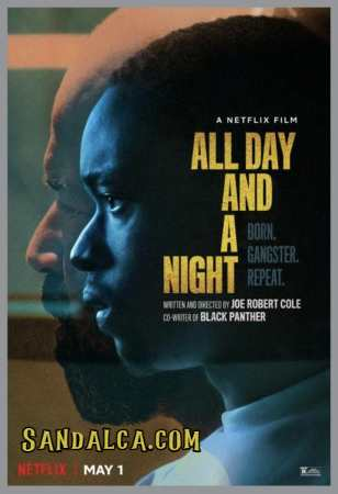 All Day and a Night Türkçe Dublaj indir | 1080p DUAL | 2020