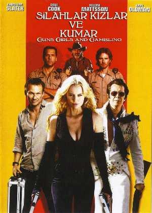 Silahlar, Kızlar ve Kumar - Guns Girls and Gambling Türkçe Dublaj indir | 1080p DUAL | 2012