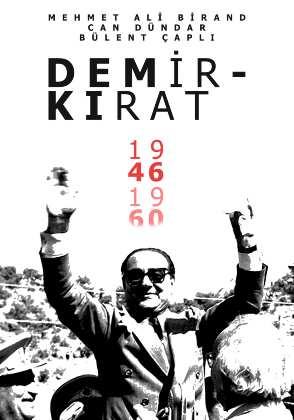 Demirkırat: Bir Demokrasinin Doğuşu Belgeseli indir   1991