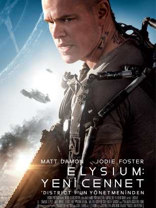 Elysium: Yeni Cennet – Elysium Türkçe Dublaj indir | DUAL | 2013