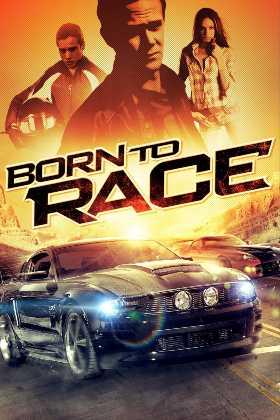 Yarışçı Doğanlar – Born to Race Türkçe Dublaj indir   DUAL   2011