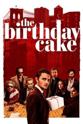 Doğum Günü Pastası – The Birthday Cake Türkçe Dublaj indir | DUAL | 2021