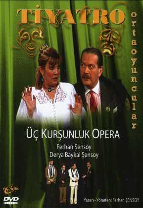 Üç Kurşunluk Opera indir | DVDRip | 1995